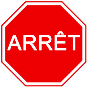 Panneau arrêt obligatoire French road sign