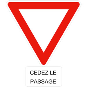 Cédez le passage French road sign