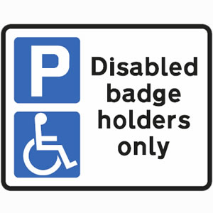 Parking at any time for disabled badge holders only sign
