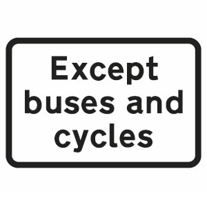 Except buses and cycles exemption sign