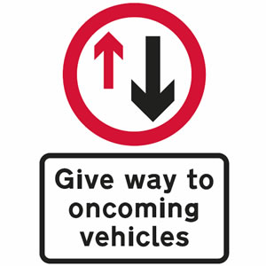Give way to oncoming vehicles sign