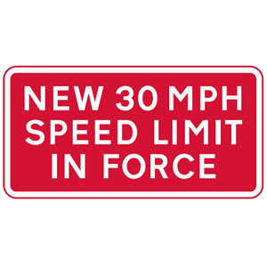 New 30mph speed limit in force sign