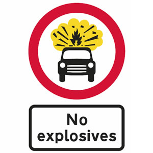 No vehicles carrying explosives sign