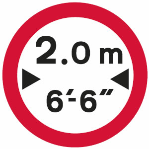 No vehicles over maximum width shown sign (width shown in metric and imperial units)