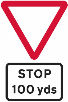 Stop line 100 yards junction sign