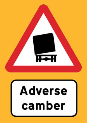 Adverse road camber sign