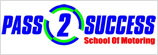 PASS2SUCCESS School of Motoring
