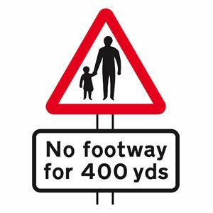 Pedestrians may be walking in road